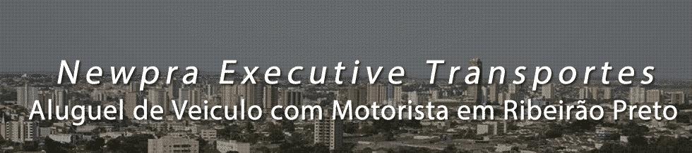 Transporte Executivo em Ribeirão Preto